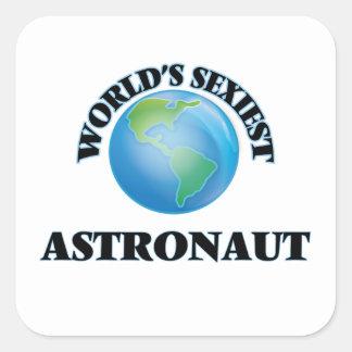 L'astronaute le plus sexy du monde autocollant carré