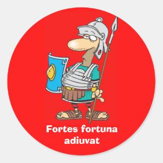 Latin : Adiuvat de Fortuna de fortes Sticker Rond