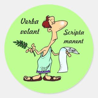 Latin : Scripta volant de Verba manent Sticker Rond