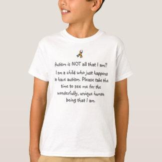 l'autisme n'est pas tout que je suis t-shirt