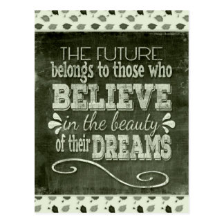 L'avenir appartiennent, croient en rêves de cartes postales