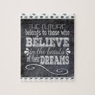L'avenir appartiennent, croient en rêves de puzzle