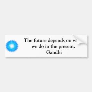 L'avenir dépend de ce que nous faisons dans le autocollant de voiture