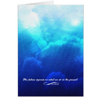 L'avenir dépend de ce que nous faisons dans le cartes de vœux