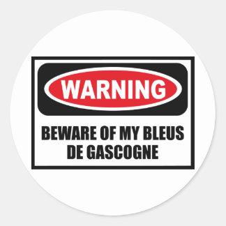 L'avertissement PRENNENT GARDE de MON autocollant