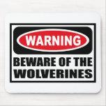 L'avertissement PRENNENT GARDE de WOLVERINES Mouse Tapis De Souris