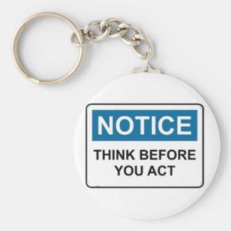 L'AVIS pensent avant que vous agissiez Porte-clés