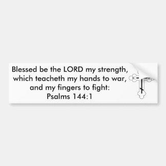 Le 144:1 Blessed de psaumes soit le SEIGNEUR ma Autocollant De Voiture