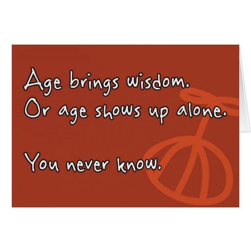 """Le """"âge carte apporte sagesse"""""""