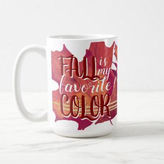 """Le """"automne est tasse de café de ma couleur"""