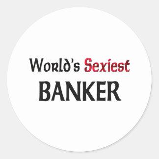 Le banquier le plus sexy du monde autocollant rond