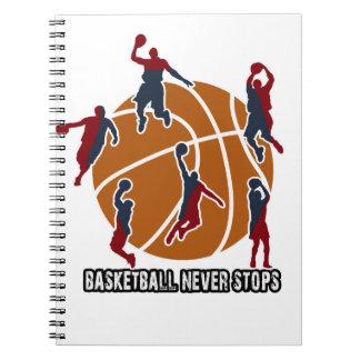 Le basket-ball ne s'arrête jamais carnet à spirale