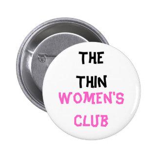 Le bouton du club des femmes minces badge rond 5 cm