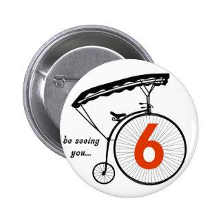 """Le bouton du numéro 6 de prisonnier """"vous voie """" badge"""