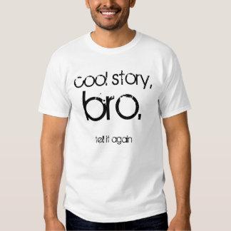 le bro frais d'histoire, l'indiquent encore t-shirts