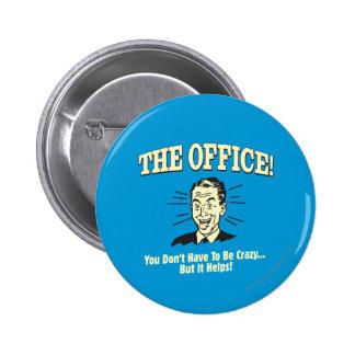 Le bureau : Vous ne devez pas être fous Badge