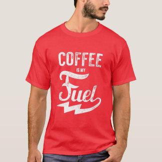 Le café est mon carburant t-shirt
