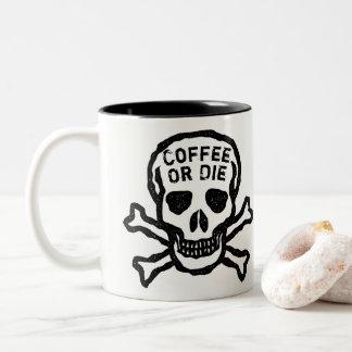 Le café fait sur commande ou meurent crâne tasse 2 couleurs