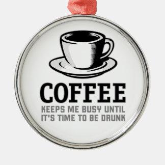 Le café me maintient occupé jusqu'à ce qu'il soit ornement
