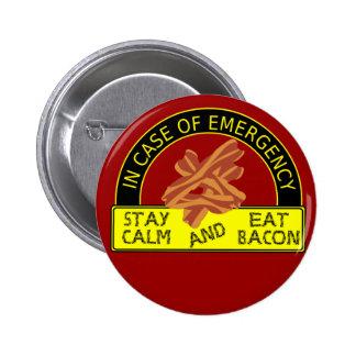 Le calme de séjour, mange le bouton de lard badges