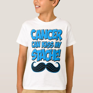 Le Cancer peut embrasser mon Stache ! T-shirt