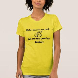 Le cavalier ne porte aucun argent liquide, tout t-shirt