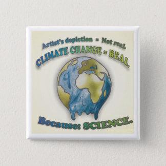 Le changement climatique est vrai - bouton badge