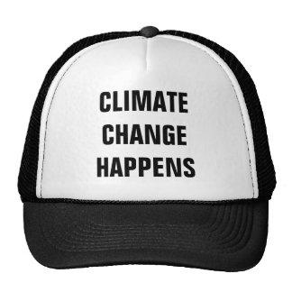 LE CHANGEMENT CLIMATIQUE SE PRODUIT CASQUETTE TRUCKER