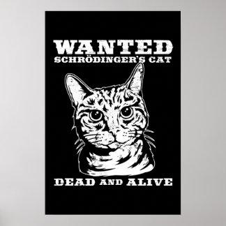 Le chat de Schrodinger a voulu des morts ou vivant Posters