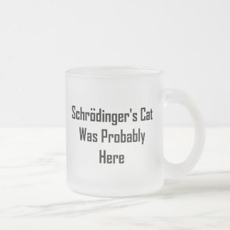 Le chat de Schrodinger était probablement ici Mug En Verre Givré