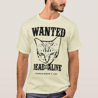 Le chat de Schrödinger ont voulu des morts et T-shirt