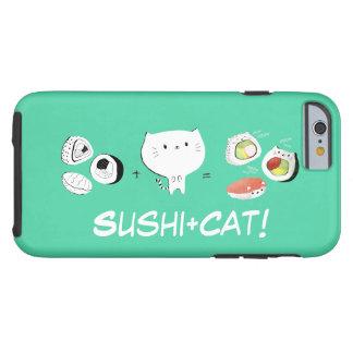 Le chat plus des sushi égale la gentillesse ! coque iPhone 6 tough