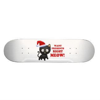 Le chat veut le bon Meow de cadeaux de Noël Planches À Roulettes Customisées