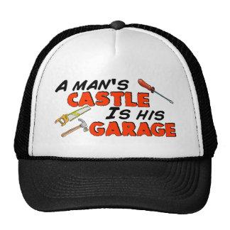 Le CHÂTEAU d'un homme est son GARAGE Casquettes De Camionneur