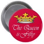 le cinquantième anniversaire la reine est 50 ! pin's