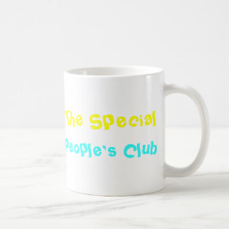 Le club des personnes spéciales tasse