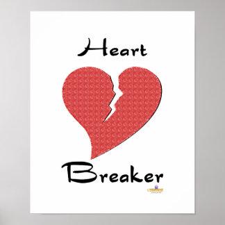Le coeur brisé de briseur de coeur poster