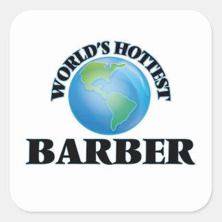 Le coiffeur le plus chaud du monde autocollants carrés