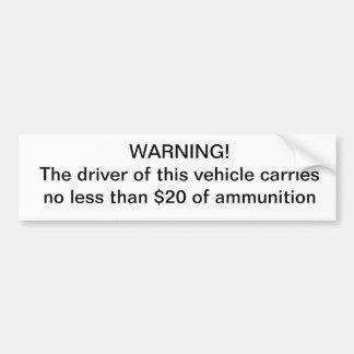 Le conducteur d'avertissement porte l'aucun moins  autocollant pour voiture