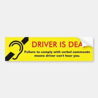 Le conducteur est précaution sourde autocollant de voiture