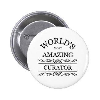 Le conservateur le plus extraordinaire du monde badge rond 5 cm
