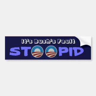 Le défaut Stoopid de Bush Autocollant De Voiture