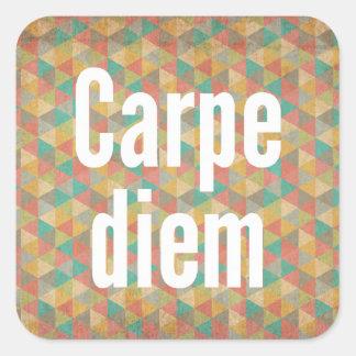 Le diem de Carpe, saisissent le jour, motif coloré Autocollant Carré