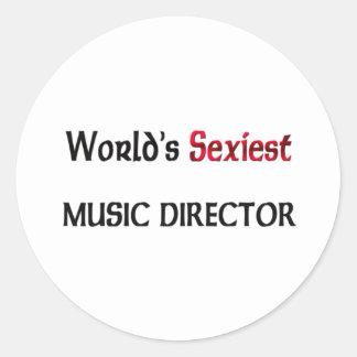 Le directeur musical le plus sexy du monde sticker rond