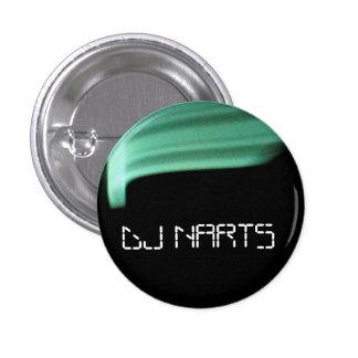 LE DJ NARTS BADGE AVEC ÉPINGLE