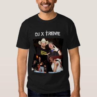 """Le DJ Xtreme """"prochain niveau """" T-shirts"""