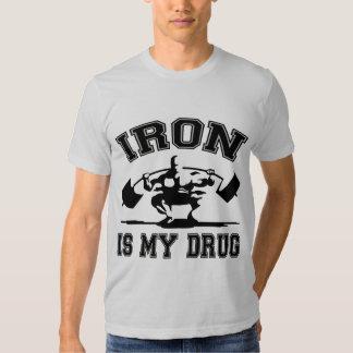 Le fer est ma drogue t-shirt