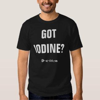 """Le fonctionnaire """"a obtenu l'iode ?"""" Chemise T-shirt"""