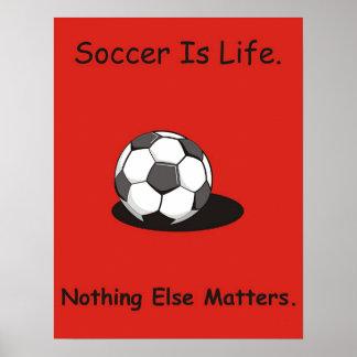 Le football est la vie poster