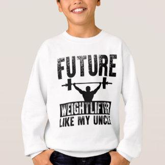 Le futur haltérophile aiment mon oncle sweatshirt